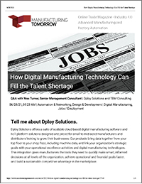 Using digital manufacturing technologies to fill the talent shortage.